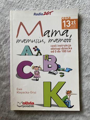 Mama instrukcja obslugi dziecka, wychowanie