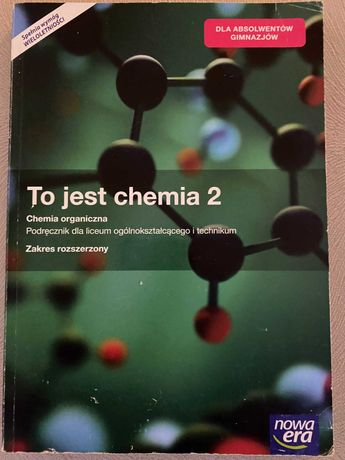 To jest chemia 2 chemia organiczna zakres rozszeżony