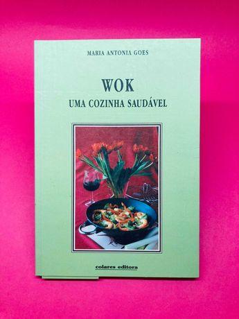 Wok uma Cozinha Saudável - Maria Antonia Goes