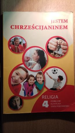Religia dla klasy 4 Jestem chrześcijaninem