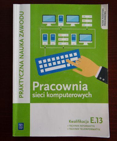 Kwalifikacja E.13 / EE.08 Pracownia sieci komputerowych