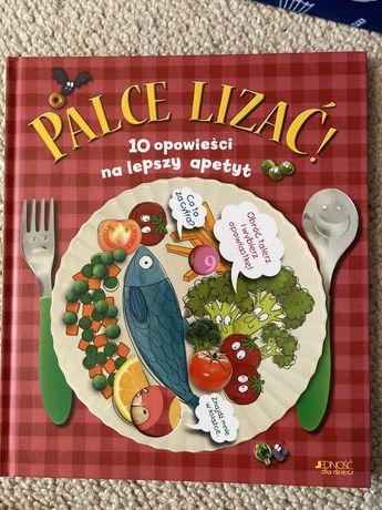 Palce Lizać - 10 opowiesci na lepszy apetyt - Jedność