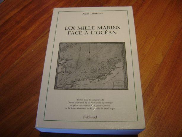Dix Mille Marins Face à L´Ocean de Alain Cabantous novo