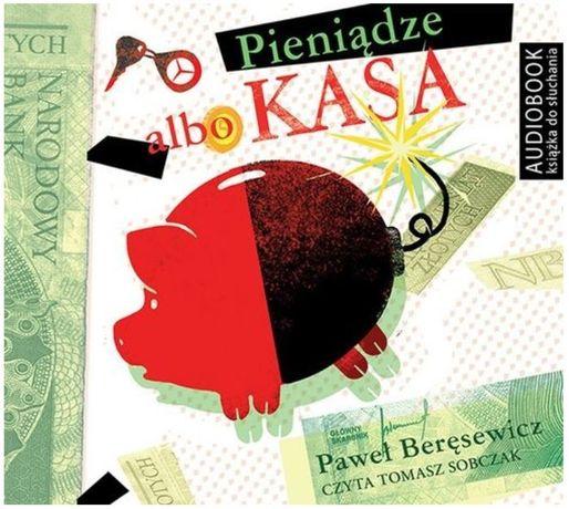 audiobook CD mp3 / Paweł Beręsewicz :: Pieniądze albo kasa / 04 h 42