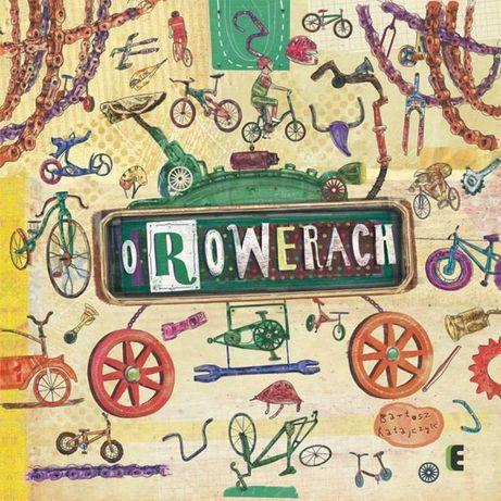 O rowerach. Oprawa twarda książka dla dzieci