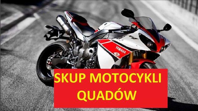 SKUP Motocykli Quadów NAJLEPSZE CENY GOTÓWKA ! Każda marka !