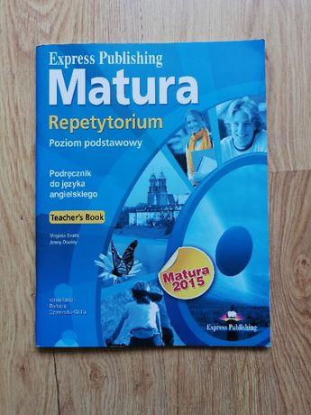 Repetytorium. Poziom podstawowy. Język angielski. Teacher 's Book.