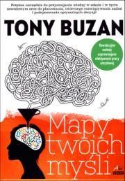 Mapy twoich myśli Autor: Tony Buzan