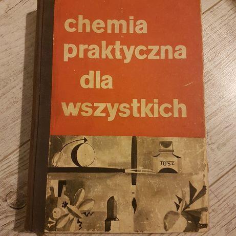 Chemia praktyczna dla wszystkich