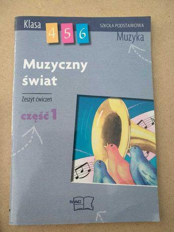 Muzyczny świat 4 5 6 zeszyt ćwiczeń część 1