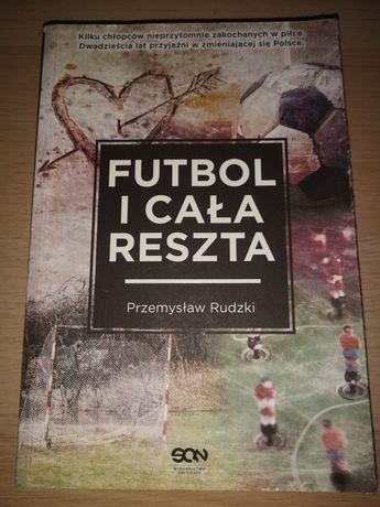 Przemysław Rudzki - Futbol i cała reszta