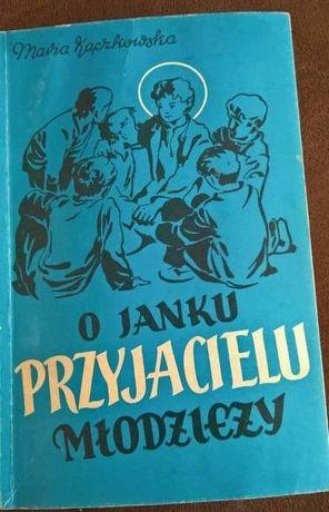 O Janku Przyjacielu Młodzieży Maria Kączkowska ,Murzynek Sammy