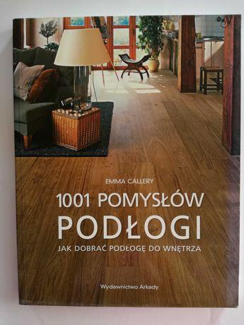 1001 pomysłów podłogi. Jak dobrać podłogę do wnętrza
