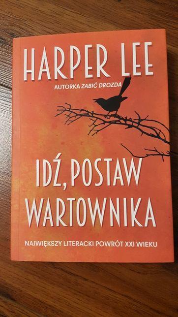 """""""Idź, postaw wartownika"""". Harper Lee"""
