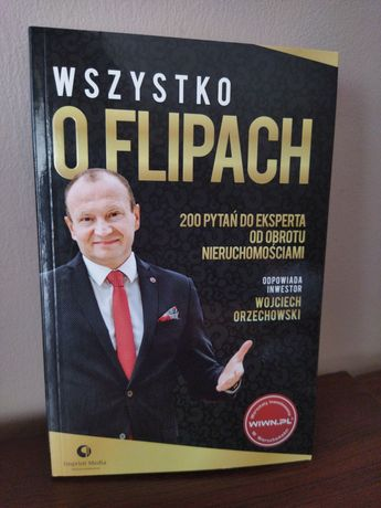 Wszystko o flipach, Wojciech Orzechowski