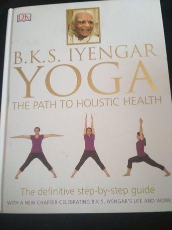 B. K. S. Iyengar Yoga the Path of Holisic Health anatomia