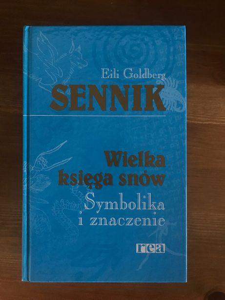 Sennik - wielka księga snów - symbolika i znaczenie - Eili Goldberg