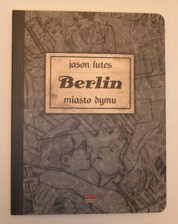 Jason Lutes - Berlin. Miasto dymu