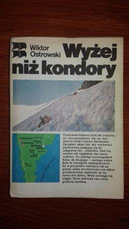 Wiktor Ostrowski - Wyżej niż kondory