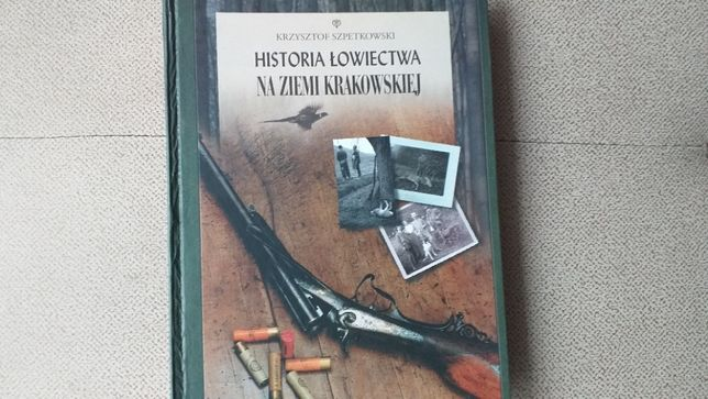 Historia łowiectwa na ziemi krakowskiej