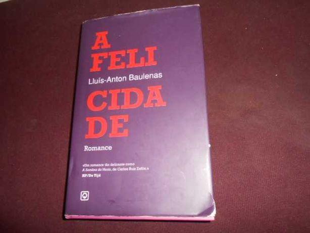Livro-A Felicidade-Lluis Anton baulenas-