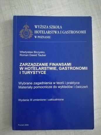 Zarządzanie finansami w hotelarstwie, gastronomii i turystyce Biczysko