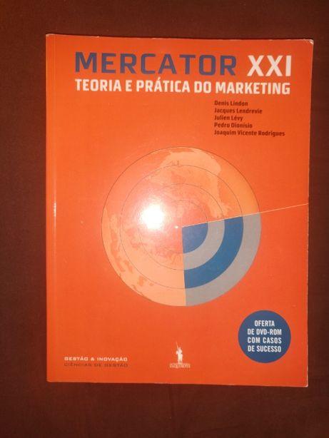 Mercator XXI - Teoria e Prática do Marketing - Denis Lindon