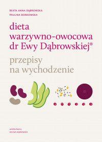 Dieta warzywno-owocowa dr. Ewy Dąbrowskiej