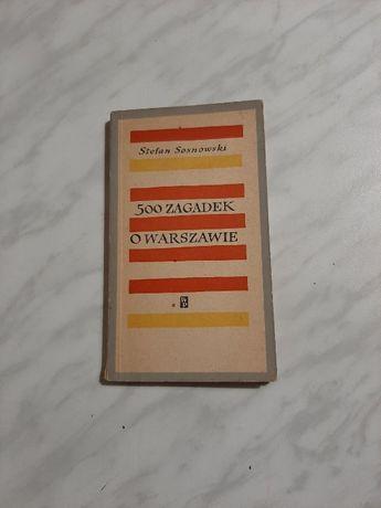 500 zagadek o Warszawie - Stefan Sosnowski