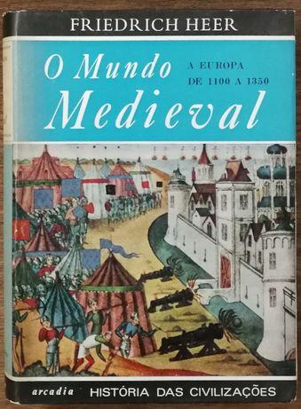 o mundo medieval, friedrich heer, arcádia