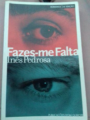 Livro Fazes-me Falta, Inês Pedrosa