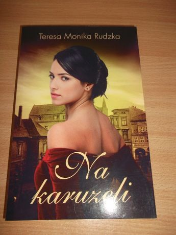 Na karuzeli Teresa Monika Rudzka nowa