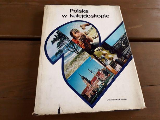 Książka Polska w kalejdoskopie wielka i wiele zdjęć i informacji 1977r