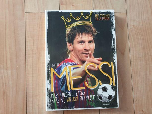 Nowa książka dla dzieci Messi. Mały chłopiec, który stał się ...