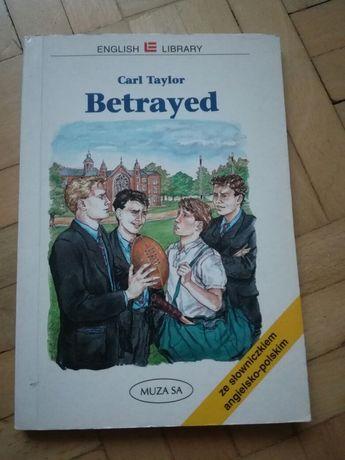 Książka po angielsku ze słownikiem ang-pl - Betrayed
