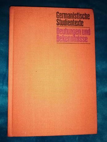 Germanistische Studientexte Deutungen und Bekenntnisse