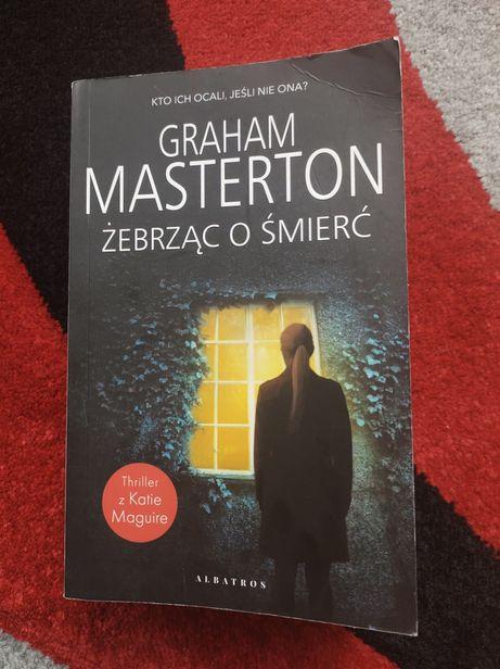Graham Masterton 'Żebrząc o śmierć'