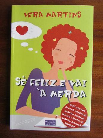 Sê Feliz e Vai à Merda, Vera Martins * Oferta de portes