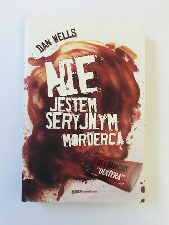 Nie Jestem Seryjnym Mordercą - Dan Wells