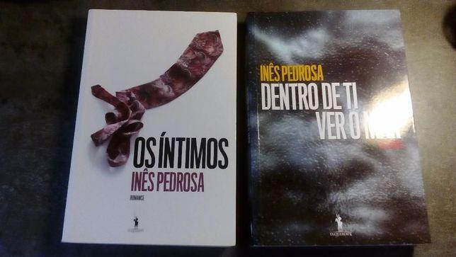 """Livros Inês Pedrosa """"Os íntimos"""" + """"Dentro de ti ver o mar"""" como novos"""
