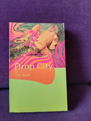 "Książka ""Drop City"" - T.C. Boyle"
