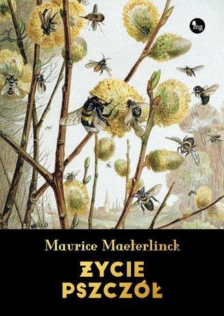 Życie pszczół Autor: Maurice Maeterlinck