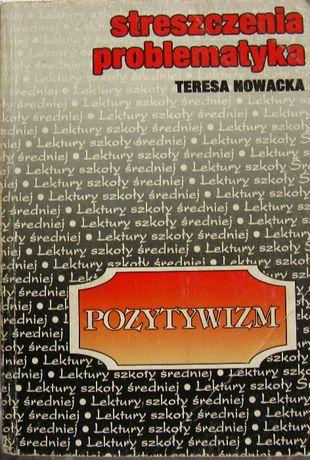 Streszczenia problematyka Teresa Nowacka-POZYTYWIZM/ROMANTYZM