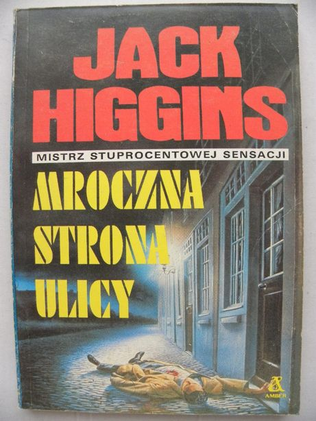 "Jack Higgins -""Mroczna strona ulicy"""