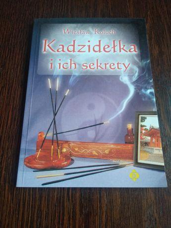 Kadzidełka i ich sekrety- Wiesław Koluch