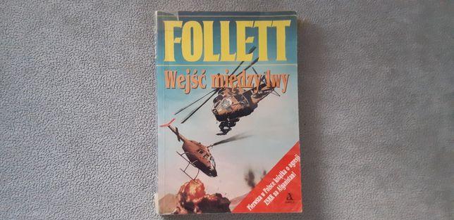 Ken Follett - Wejść między lwy; książka