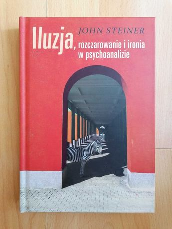 Iluzja, rozczarowanie i ironia w psychoanalizie - PROMOCJA!!!