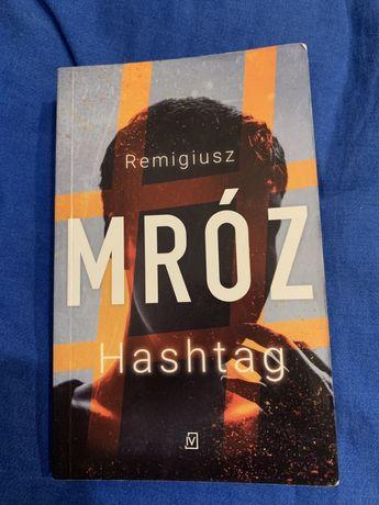 """""""Hashtag"""" Remigiusz Mróz"""