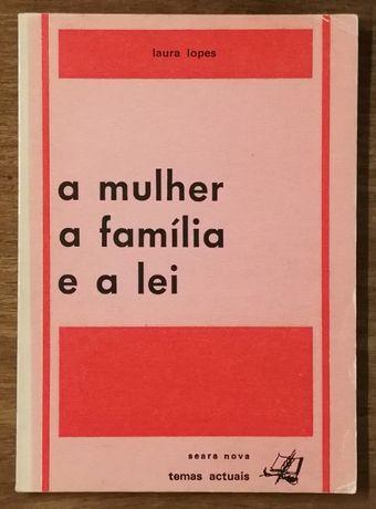 a mulher a família e a lei, laura lopes, seara nova