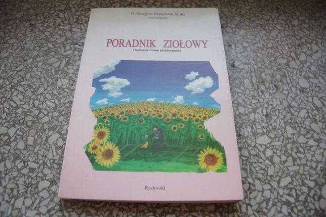 Poradnik ziołowy - o. Grzegorz Franciszek Sroka